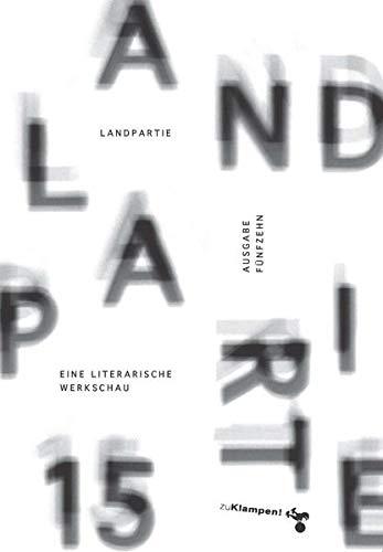 9783866745070: Landpartie 15: Eine literarische Werkschau. Mit einem Vorwort von Jo Lendle