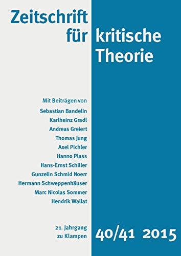 9783866745179: Zeitschrift für kritische Theorie: 21. Jahrgang, Heft 40/41 - 2015