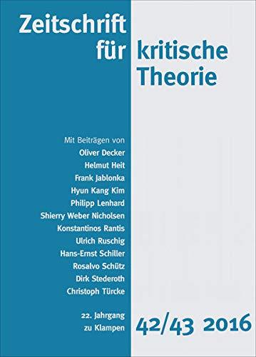 9783866745421: Zeitschrift für kritische Theorie 22. Jahrgang, Heft 42/43 - 2016