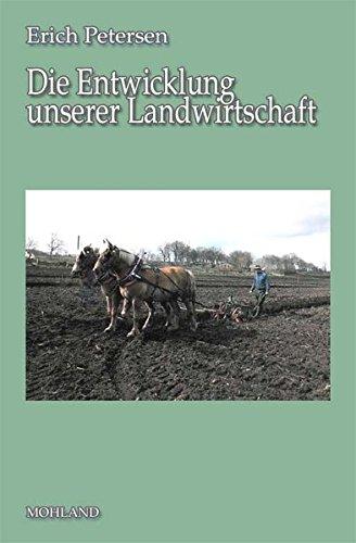9783866751880: Die Entwicklung unserer Landwirtschaft