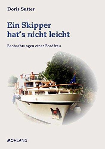 9783866751989: Der Skipper hat's nicht leicht: Beobachtungen einer Bordfrau
