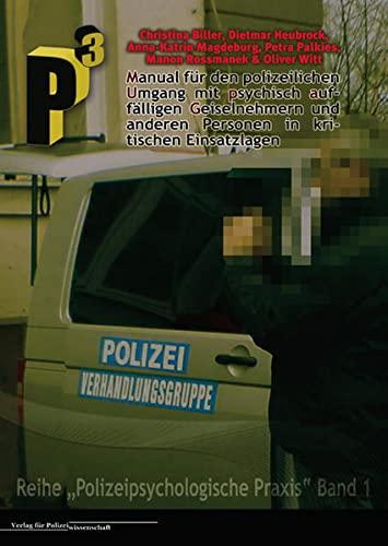 9783866760837: Manual für den polizeilichen Umgang mit psychisch auffälligen Geiselnehmern und anderen Personen in kritischen Einsatzlagen
