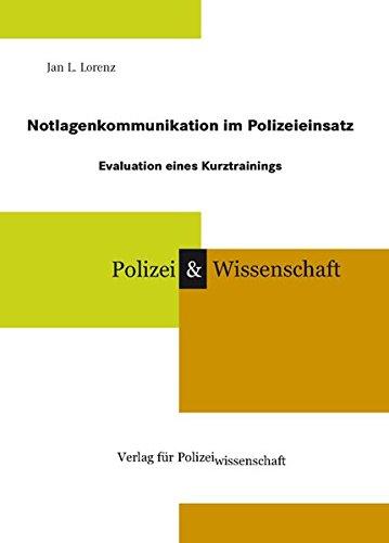 9783866762107: Notlagenkommunikation im Polizeieinsatz: Evaluation eines Kurztrainings