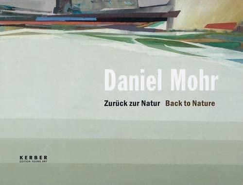 Daniel Mohr: Back to Nature: Malycha, Christian; Blume,