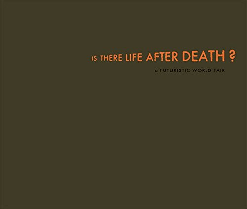 Thomas Zipp : Is There Life After Death? Planet Caravan? A Futuristic Worlds Fair: Marx, Werner - ...