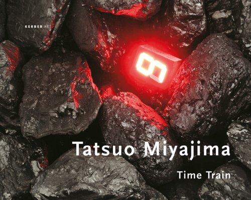 9783866781801: Tatsuo Miyajima: Time Train - Zeit, Zahl und Kosmos (Kerber Art)