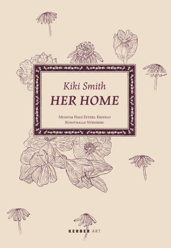 9783866781863: Kiki Smith: Her Home (Kerber Art)
