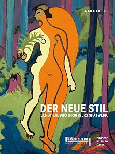 """Der Neue Stil"""": Ernst Ludwig Kirchners Spätwerk: Egging Björn, Lyonel-Feininger-Galerie"""