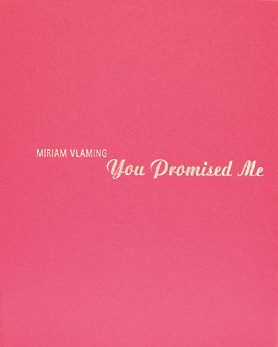 9783866782044: Miriam Vlaming: You Promised Me