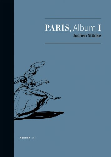 9783866782150: Jochen Stücke: Pariser Album