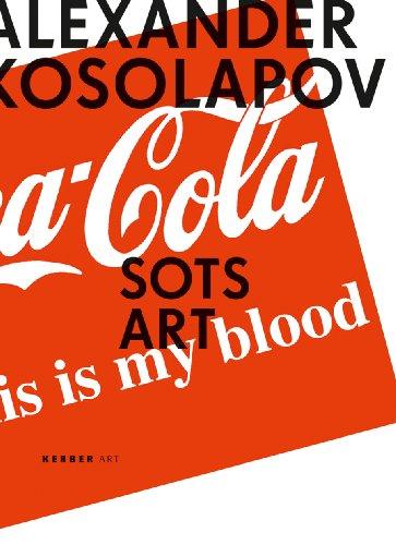 9783866782273: Alexander Kosolapov: Sots Art