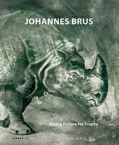 9783866782471: Johannes Brus (Giving Picture for Trophy, 30. Mai - 30 August 20009)