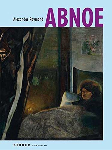 Alexander Raymond: Abnoe: Jens Asthoff