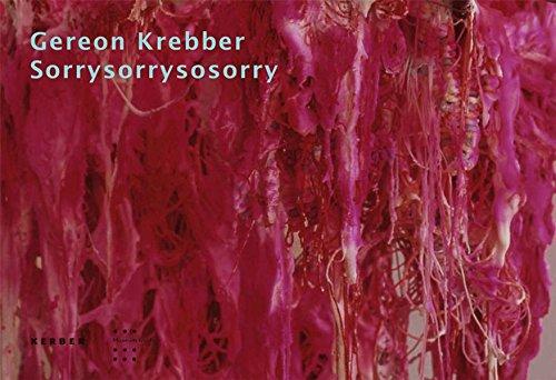 9783866782501: Gereon Krebber: Sorrysorrysosorry: Skulpturen 2007/2008 (Kerber Edition Young Art)