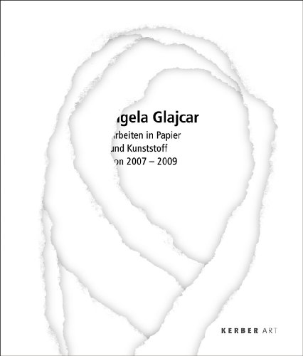 9783866782846: Angela Glajcar: Works in Paper & Plastic 2007-2009