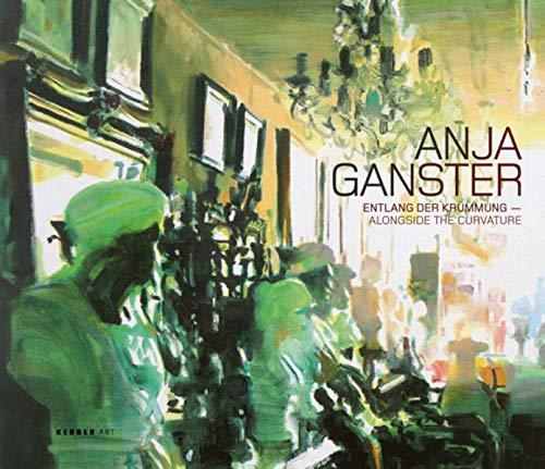 9783866782884: Anja Ganster: Entlang der Krümmung, Malerei 2000-2009