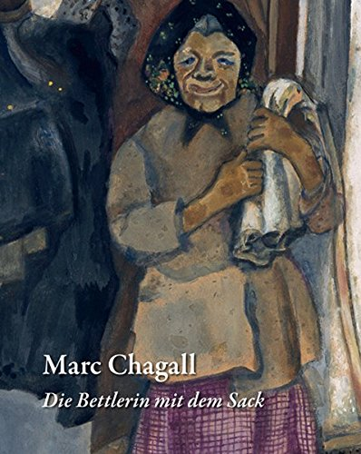 """Karoline Hille: Marc Chagall. """"Die Bettlerin mit dem Sack"""": """"Die Bettlerin mit dem ..."""