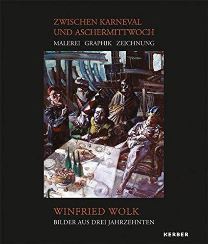 9783866785465: Winfried Wolk: Zwischen Karneval und Aschermittwoch