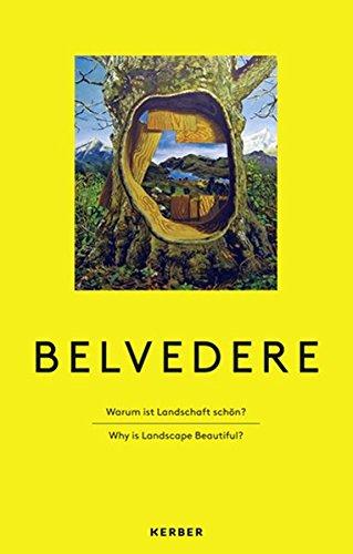 9783866785663: Belvedere: Warum ist Landschaft schön?