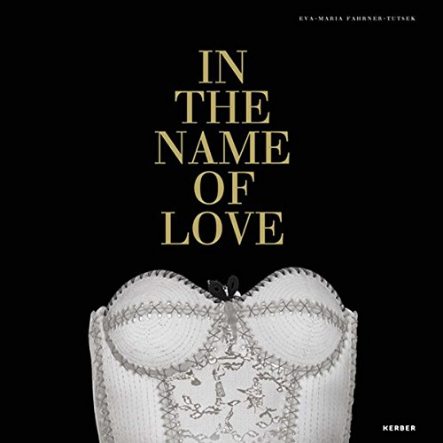In the Name of Love: Contemporary Glass: Florian Hufnagl; Eva-Maria