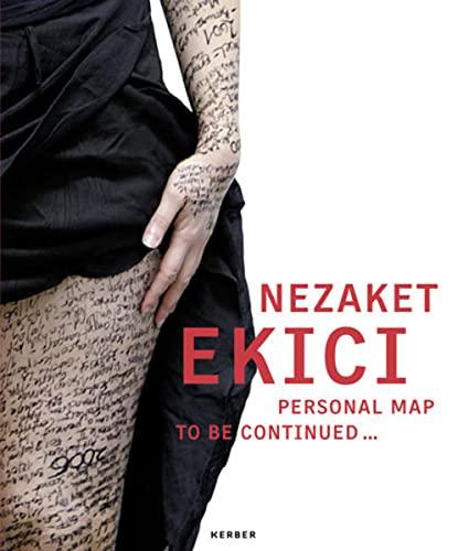 Nezaket Ekici: Personal Map to be continued.: Fast, Friederike; Jahn,