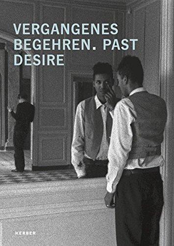 9783866786080: Vergangenes Begehren - Past Desire