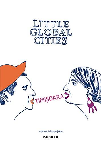 9783866786165: Little Global Cities: Temeswar (Rumänien)