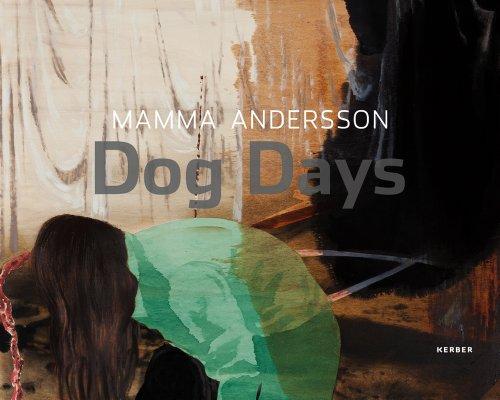 Mamma Andersson: Dog Days: Jelinek, Elfriede, Hentschel,
