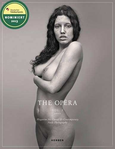 9783866787483: The Opera: Magazine for Classic & Contemporary Nude Photography