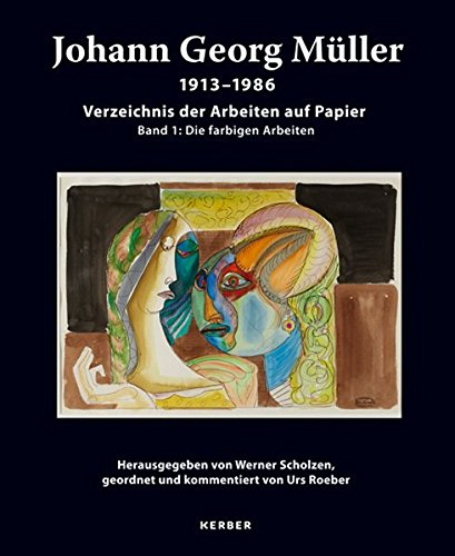 Johann Georg Müller. 1913-1986: Werner Scholzen