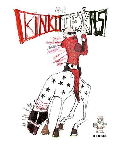 9783866788565: Kinki Texas: 1000 Pawnees Are Not Enough