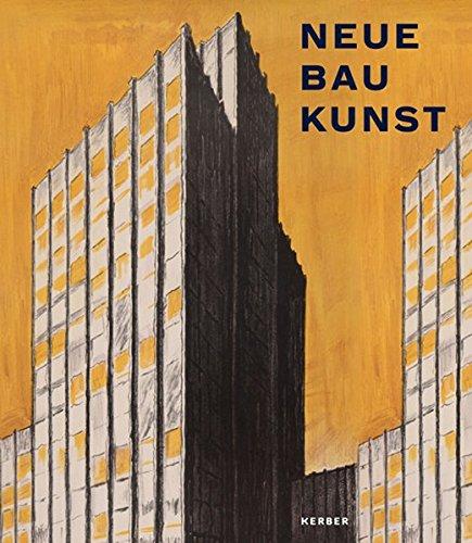 Neue Baukunst! Architektur der Moderne in Bild und Buch: Claudia Quiring