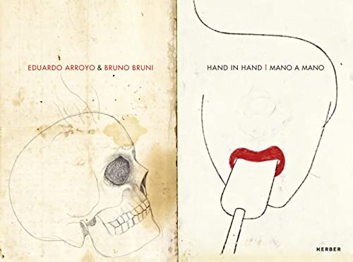 9783866789708: Eduardo Arroyo & Bruno Bruni - Hand in Hand