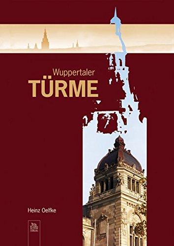 9783866800106: Wuppertaler T�rme