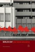 9783866800748: Berlin-Ost: Das letzte Jahrzehnt