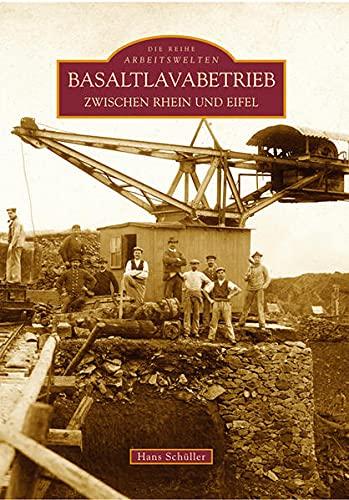 9783866801967: Basaltlavabetrieb zwischen Rhein und Eifel
