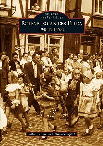 9783866802513: Rotenburg an der Fulda: 1948 bis 1983