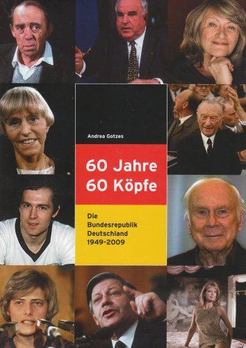 9783866804135: 60 Jahre, 60 Köpfe: Die Bundesrepublik Deutschland 1949-2009