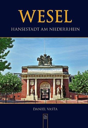 9783866805682: Wesel: Hansestadt am Niederrhein