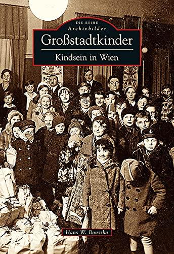 9783866807624: Gro�stadtkinder: Kindheit in Wien