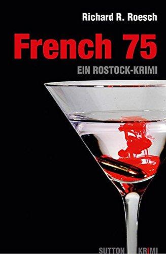 9783866808683: French 75: Ein Rostock-Krimi