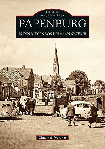 9783866809406: Papenburg in den Bildern von Hermann Wagener