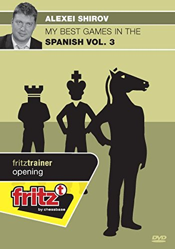 9783866810860: Alexei Shirov: My Best Games in the Spanish Vol. 3 Chess Opening Software DVD