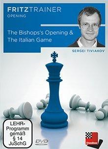 9783866814981: Sergey Tiviakov: The Bishop's Opening & The Italian Game