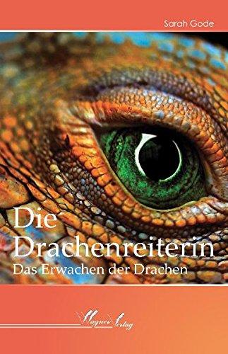 9783866830455: Die Drachenreiterin: Das Erwachen der Drachen