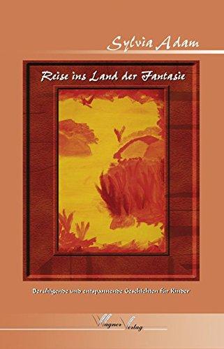 9783866831070: Reise ins Land der Fantasie: Beruhigende und entspannende Geschichten