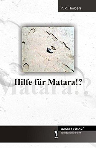 9783866831711: Hilfe für Matara!?