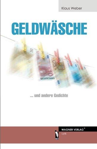 9783866832343: Geldwäsche: …und andere Gedichte