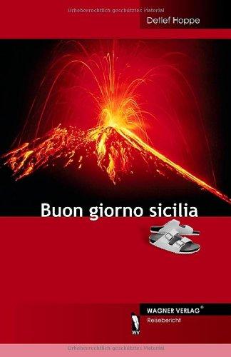9783866834484: Buon giorno sicilia