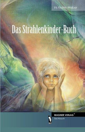 9783866836570: Das Strahlenkinder-Buch